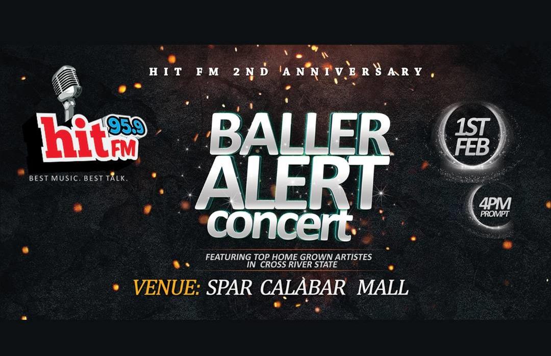 """Hit Fm Presents The """"Baller Alert Concert"""" – HitFM Calabar"""